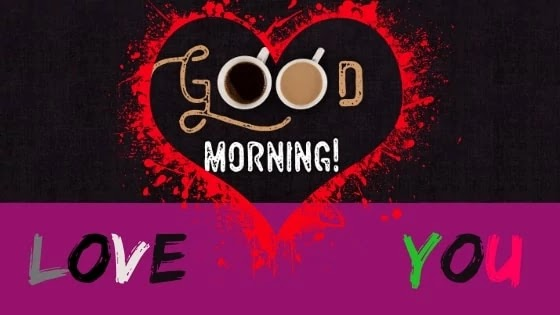 Good Morning I Love You Images BEST Of 2020