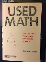 Used Math, by Clifford Swartz, superimposed on Intermediate Physics for Medicine and Biology.