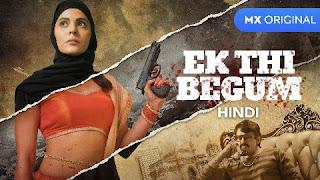 Ek Thi Begum - An MX Original Web Series
