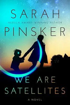 We Are Satellites Novel by Sarah Pinsker Pdf