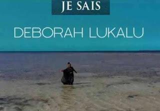 LYRICS: Deborah Lukalu - Je Sais