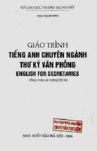 Giáo Trình Tiếng Anh Chuyên Ngành Thư Ký Văn Phòng - Đào Thị Hương