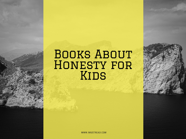 10 Interesting Books That Will Teach Kids About Honesty