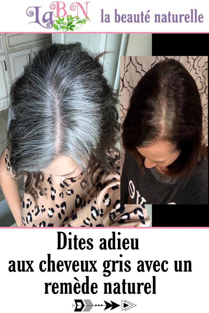Dites adieu aux cheveux gris avec un remède naturel