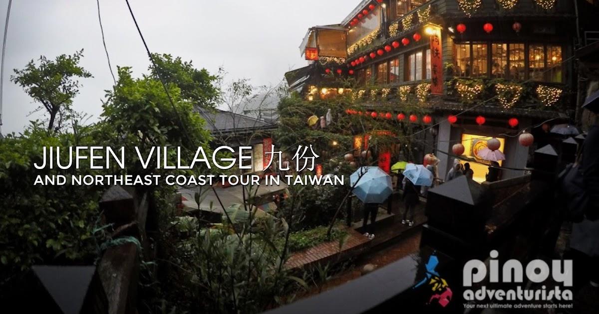 MUST-DO IN TAIWAN: Jiufen Village and Northeast Coast Tour in New Taipei City, Taiwan
