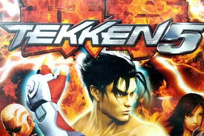 How to Free Download and Play Game Tekken 5 for Computer PC or Laptop