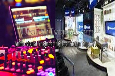 Tugas Audio Visual Engineering Technician Support