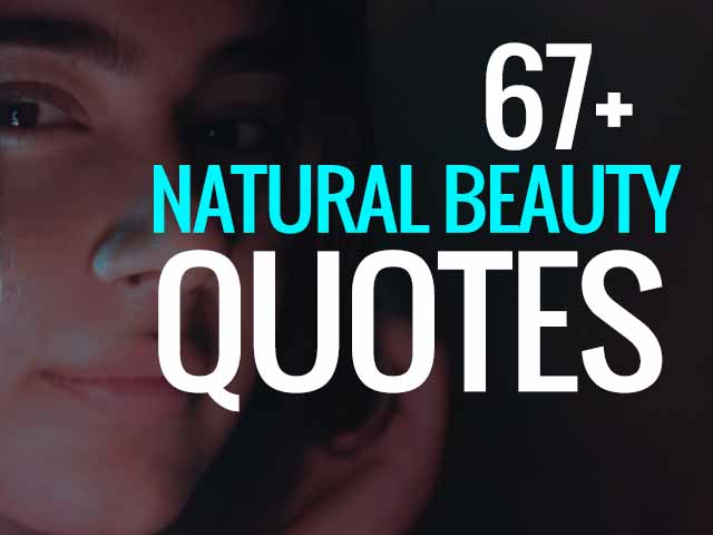 Natural Beauty Quotes for Instagram