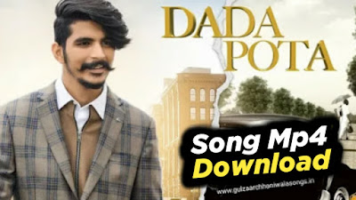 Dada Pota Song Mp4 Download - Gulzaar chhaniwala