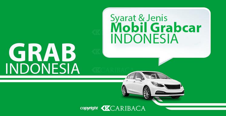Syarat dan Jenis Mobil Grabcar Indonesia