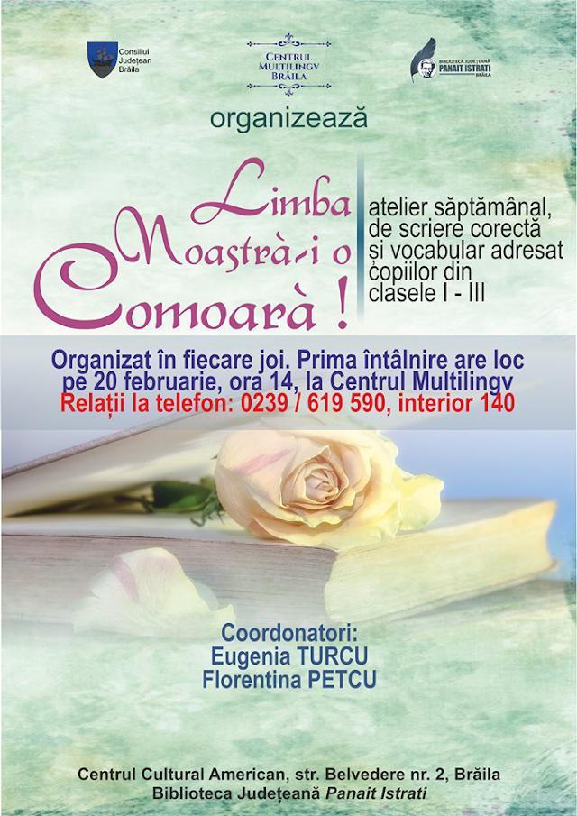 """Biblioteca Județeană """"Panait Istrati"""" Brăila organizează atelierul de scriere corectă și vocabular """"Limba noastră-i o comoară!"""""""