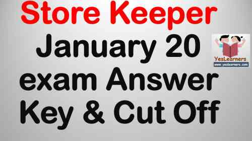 Store Keeper Exam January 20 Answer Key &  Expected Cut Off