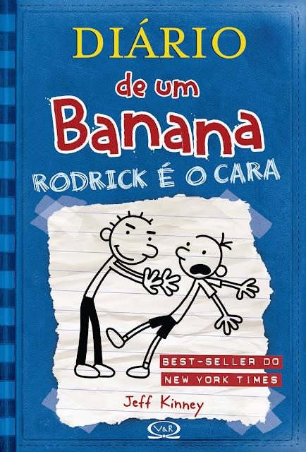 Diário de um Banana Rodrick é o cara Jeff Kinney