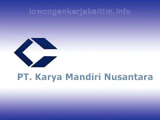 Lowongan Kerja PT Karya Mandiri Nusantara 2021 perusahaan distribusi penjualan aspal Kaltim Samarinda Balikpapan lulusan SMA SMK D3 D4 dan atau S1 dll