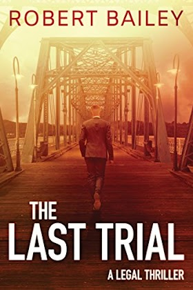 The Last Trial Book by Robert Bailey pdf
