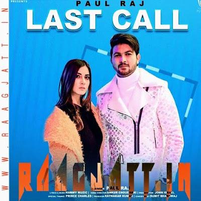 Last Call by Paul Raj lyrics
