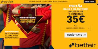 betfair supercuota España gana Islas Feroe 7 junio 2019