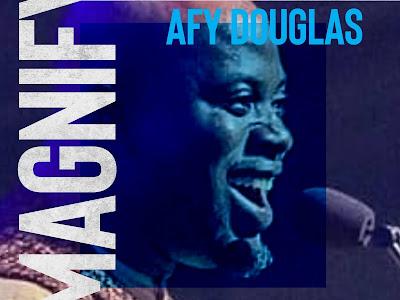 DOWNLOAD MP3: Afy Douglas – Magnify || @afydouglas