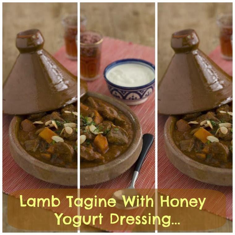 Lamb Tagine With Honey Yogurt Dressing.