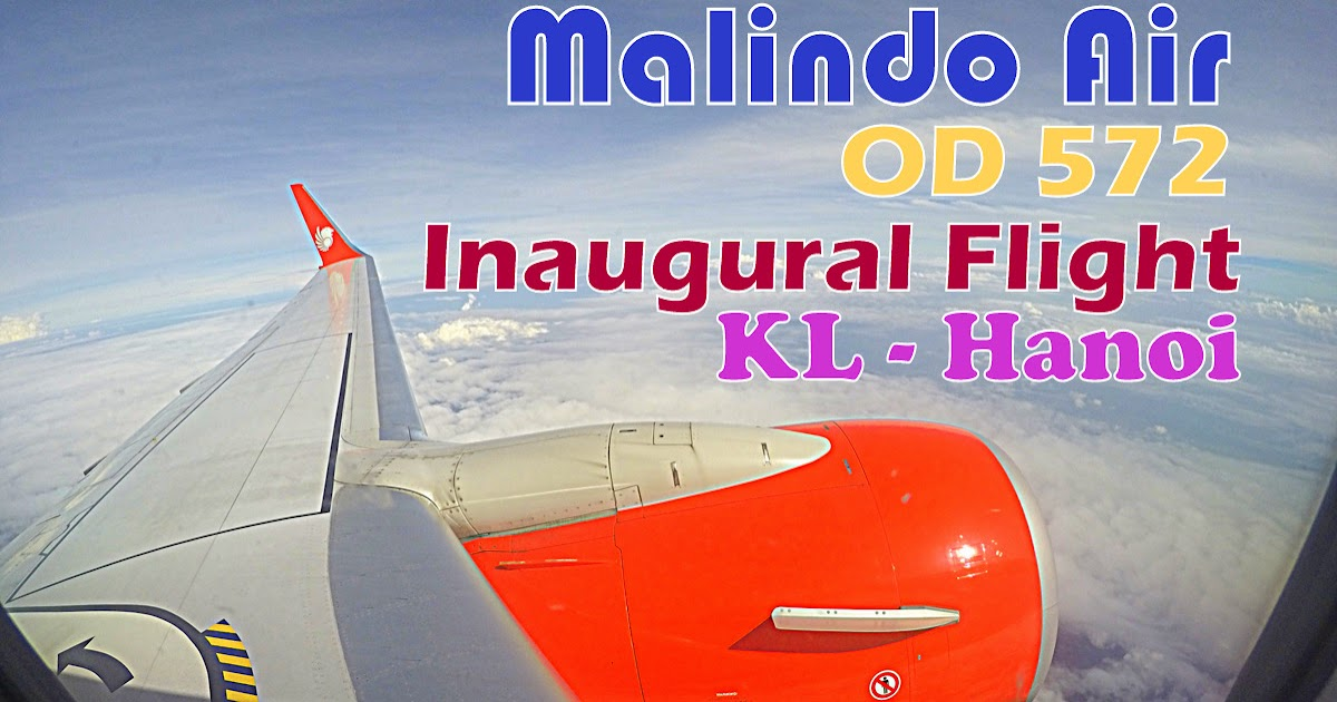 flightreview malindo air inaugural flight to hanoi. Black Bedroom Furniture Sets. Home Design Ideas