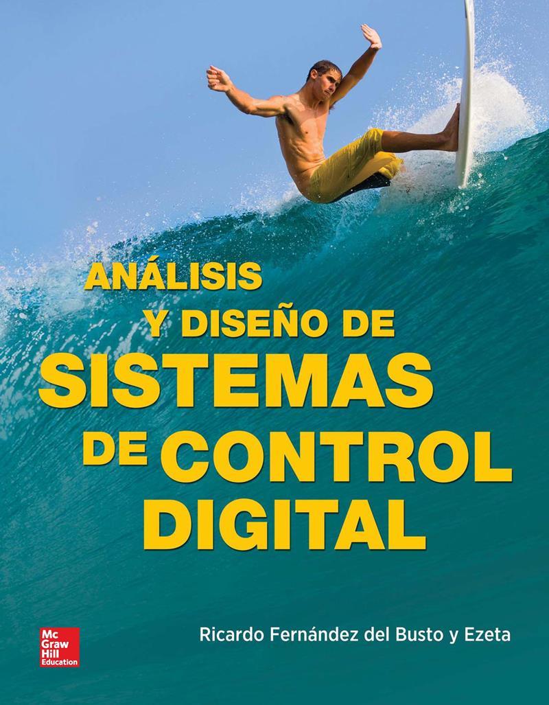 Análisis y diseño de sistemas de control digital – Ricardo Fernández del Busto y Ezeta