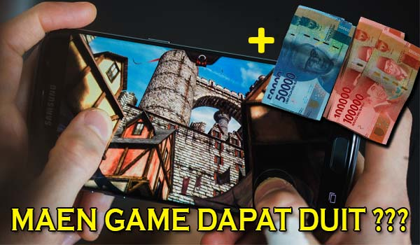 Main Game di Android Bisa Dapat Uang