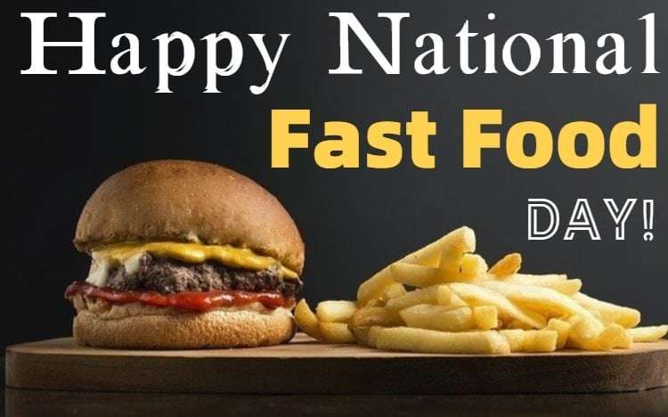 National Fast Food Day Wishes Photos