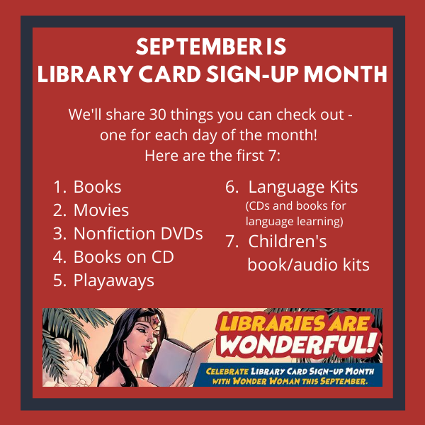List of things to check out from the library. 1 Books 2 Movies 3 Nonfiction DVDs 4 Books on CD 5 Playaways 6 Language Kits 7 Children's book and audio kits