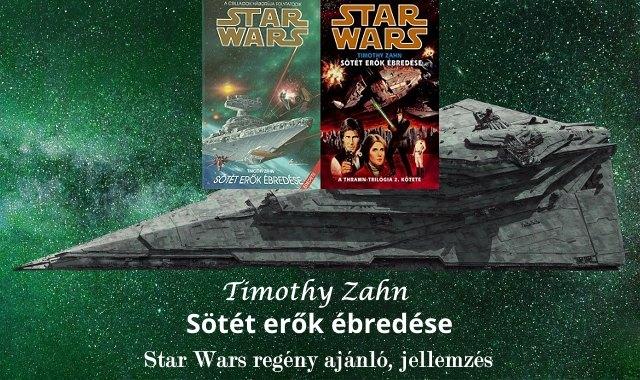 Sötét erők ébredése Star Wars regény ajánló, jellemzés