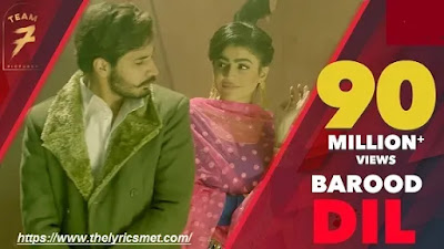 Barood Dil Song Lyrics | Korala Maan | Gurlej Akhtar | Latest Punjabi Song 2020 | Team7