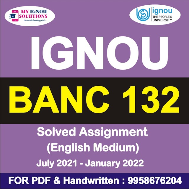 BANC 132 Solved Assignment 2021-22