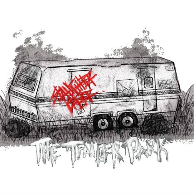 Slaughter Creek - The Trailer Park (2020)