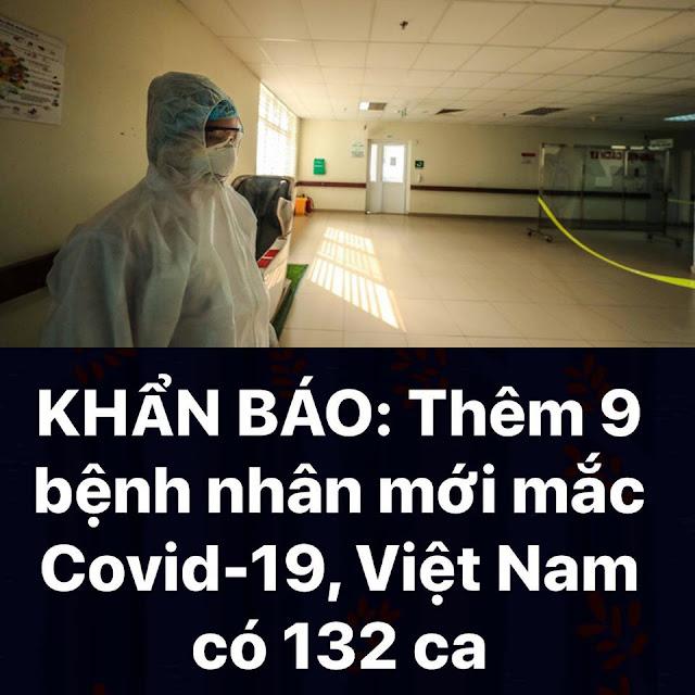 Thêm 9 bệnh nhân mới mắc Covid-19, nâng tổng số lên 132 ca
