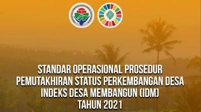 SOP Pemutakhiran Status Perkembangan Desa Indeks Desa Membangun (IDM)