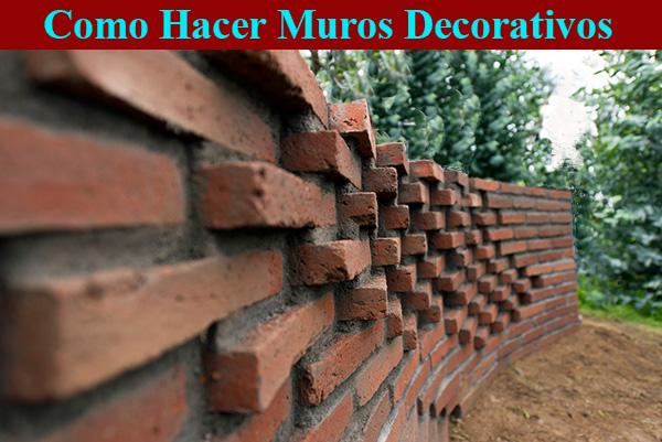Como hacer muros decorativos.