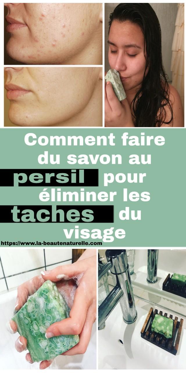 Comment faire du savon au persil pour éliminer les taches du visage
