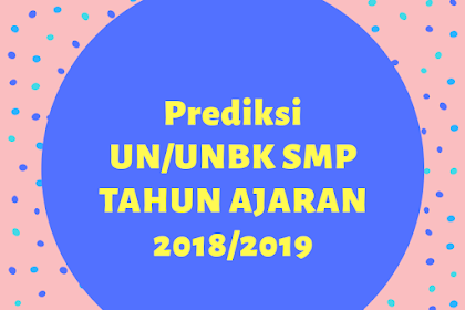 UCUN 1 BAHASA INGGRIS SMP TAHUN 2020, PREDIKSI SOAL!