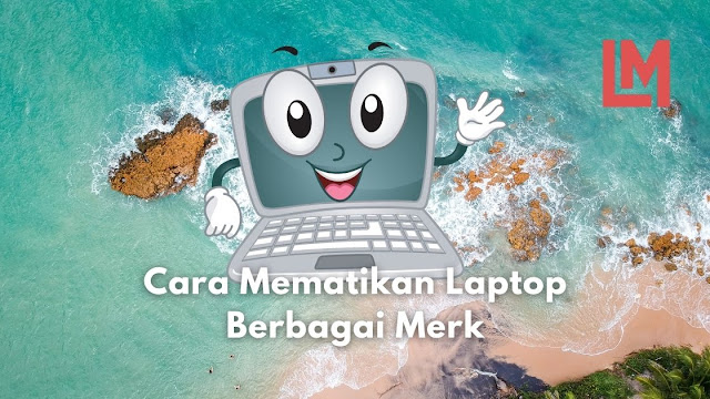 cara mematikan laptop dengan keyboard windows 10