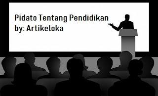 Contoh Pidato Singkat Tentang Pendidikan