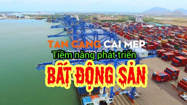 Tiềm năng bất động sản nhờ cảng cái mép