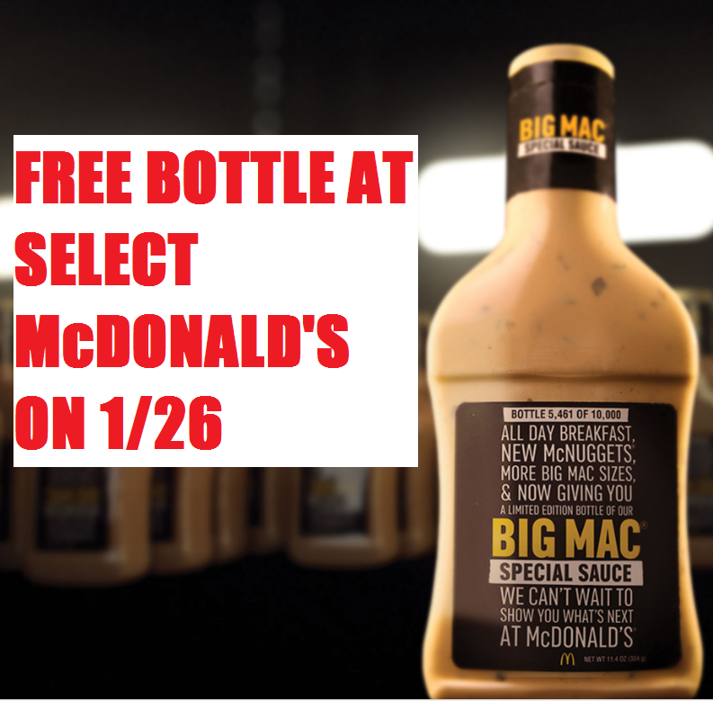 Free Bottle of Big Mac Special Sauce at Select McDonald's Restaurants on Thursday 1/26 - 10.000 To Be Given Away - Also Giveaway at 2PM Eastern ...