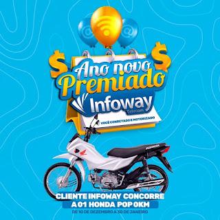 A INFOWAY vai sortear uma moto Honda 0Km com sua clientela