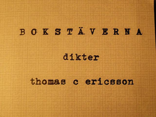 Bokstäverna - av Thomas C. Ericsson
