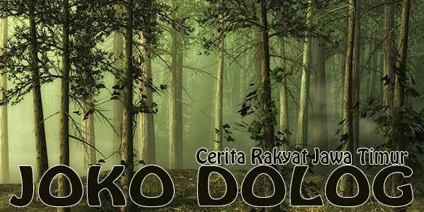 Cerita Rakyat Joko Dolog, Jawa Timur