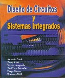 Diseño de circuitos y sistemas integrados – Antonio Rubio [2000]