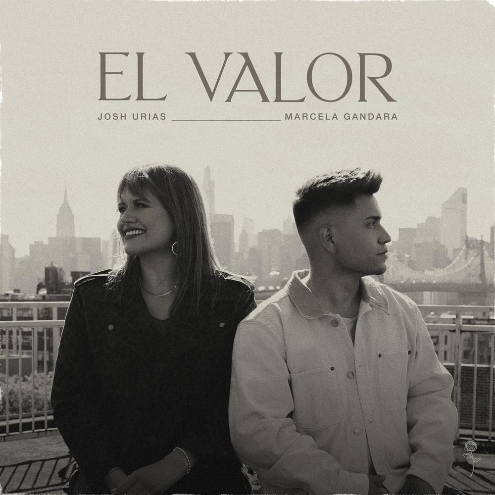 Josh Urias – El Valor (Feat.Marcela Gandara) (Single) 2021 (Exclusivo WC)