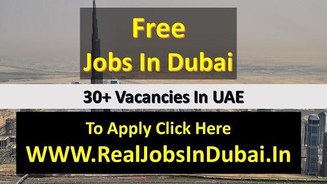 Dubai Free Jobs  - UAE 2021