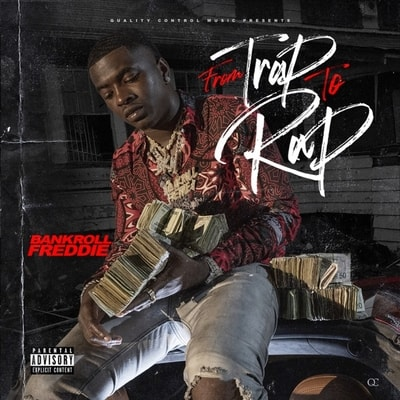 Bankroll Freddie - From Trap To Rap (2020) - Album Download, Itunes Cover, Official Cover, Album CD Cover Art, Tracklist, 320KBPS, Zip album