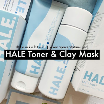 [REVIEW] HALE Stay Toned Balancing Essence Toner & Clay Mask