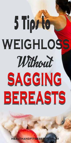 tips to lose weight sagging breasts